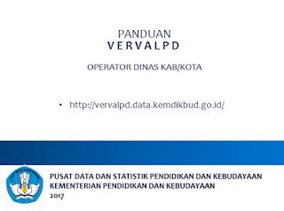 Panduan Verval PD Operator Dinas Kabupaten/Kota 2017