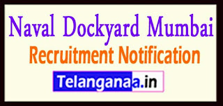 Naval Dockyard Mumbai Recruitment Notification 2017 Last Date 20-05-2017