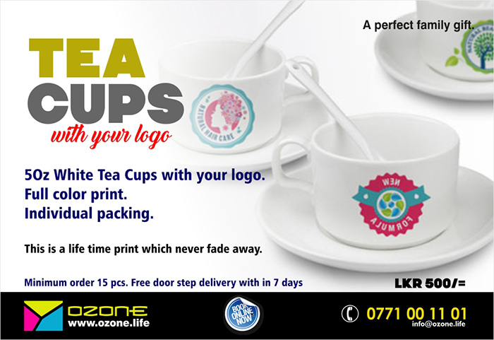 ( A perfect family gift )  5Oz White Tea Cups with your logo. Full color print. Individual packing. This is a life time print which never fade away. Price: LKR 500/= Minimum order 15 pcs. Free door step delivery with in 7 days