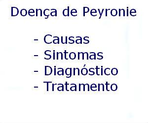 Doença de Peyronie causas sintomas diagnóstico tratamento prevenção riscos complicações