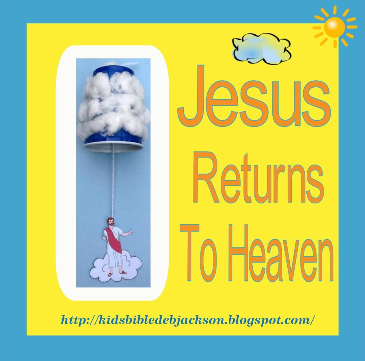 Bible Fun For Kids Jesus Has Breakfast Amp Returns To Heaven