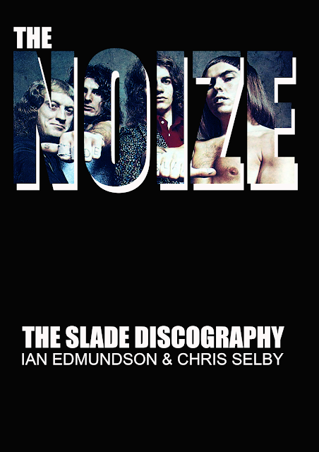 THE NOIZE - THE SLADE DISCOGRAPHY