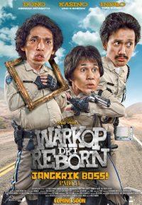Sinopsis Info Review Warkop DKI Reborn: Jangkrik Boss! (2016)