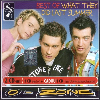 Album] O-Zone – Best Of: What They Did Last Summer (2005/MP3