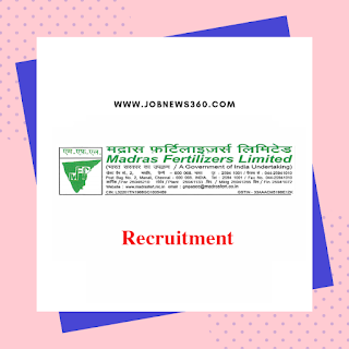 Madras Fertilizers Limited Recruitment 2019 for various posts (14 Vacancies)