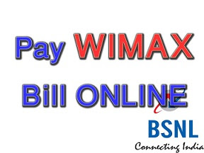 How to pay BSNL wimax Bill Online ( Pay Landline /GSM /CDMA bsnl bill online)