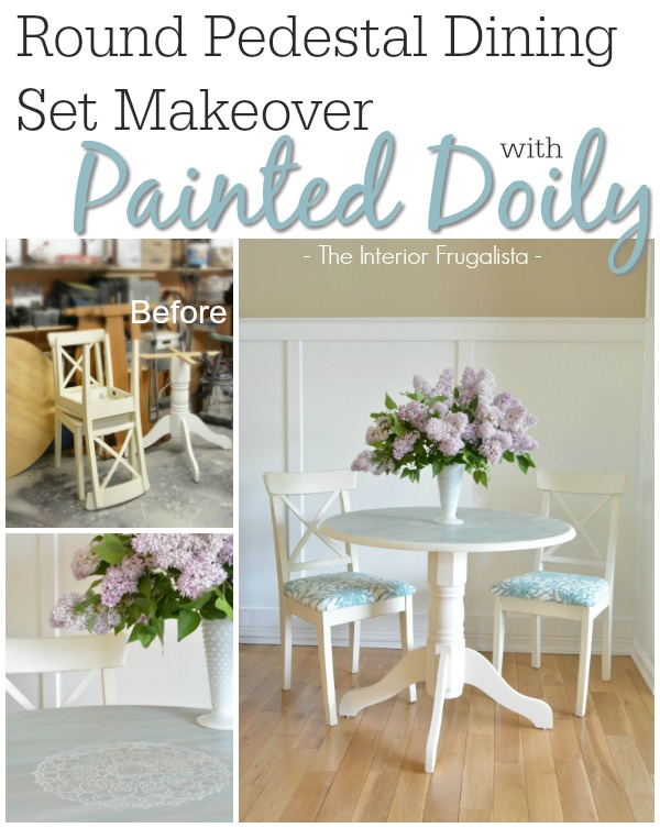 Round pedestal dining table and chair makeover with painted doily top Before and After
