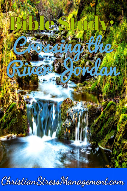 Bible study: Crossing the River Jordan