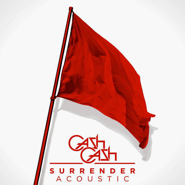 Cash Cash - Surrender (Acoustic) - Single Cover