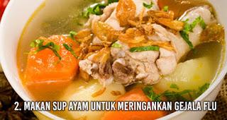 Makan Sup ayam untuk meringankan gejala Flu