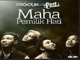 Lirik Lagu Maha Pemilik Hati - Virgoun With Last Child dari album kompilasi ramadhan 2018 religi, download album dan video mp3 terbaru 2018 gratis