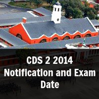 CDS 2 2014 Notification and Exam Date