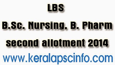 LBS 2nd allotment, LBS allotment, B.Sc. Nursing LBS allotment, B. Pharm 2nd allotment