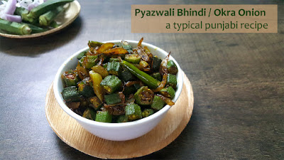 Pyazwali Bhindi / Okra Onion Recipe / A Typical Punjabi Recipe