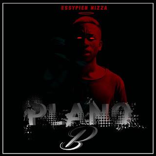 Essypien Nizza - Plano B (EP)
