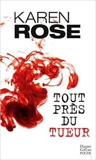 Tout Près Du Tueur de Karen Rose PDF