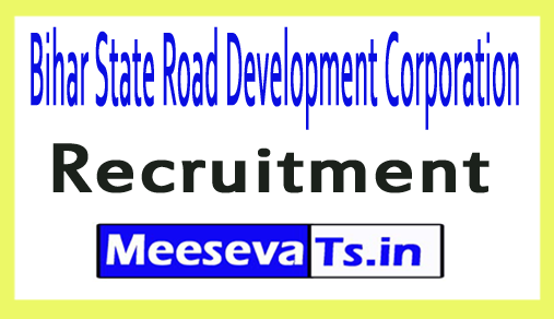 Bihar State Road Development Corporation BSRDCL Recruitment