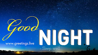 Good Night sweet dreams to all