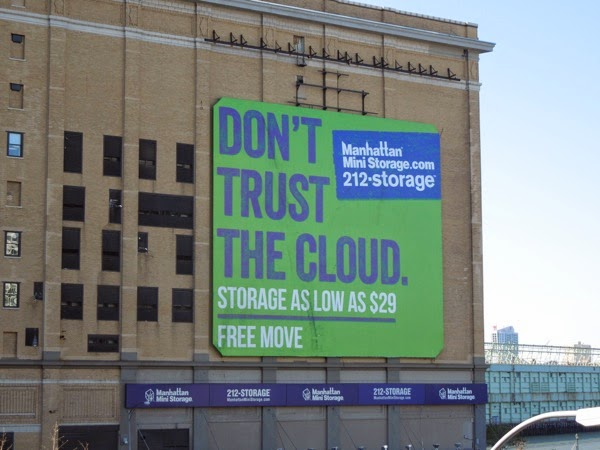 Don't trust the cloud Manhattan Storage billboard