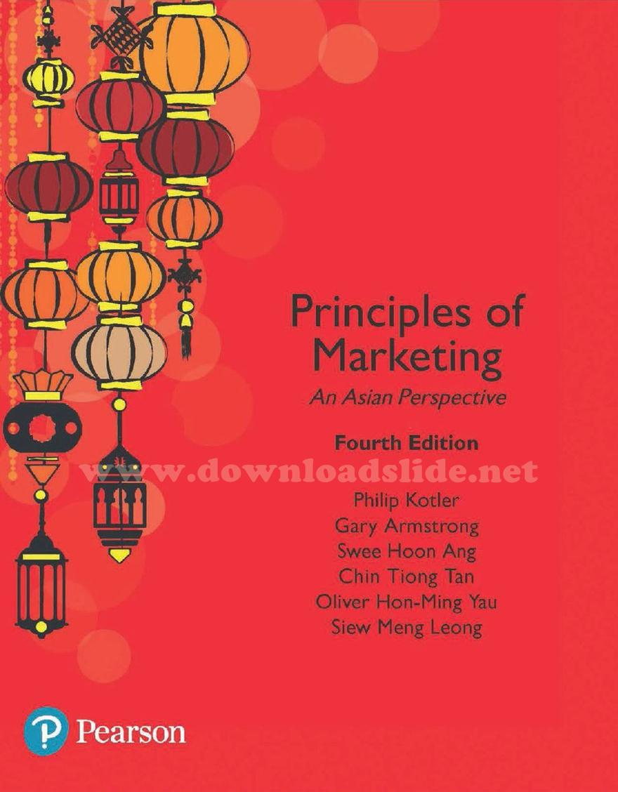 EBOOK / SOLUTION MANUAL / POWERPOINT / TEST BANK Book Title/ Edition :  Principles of Marketing, An Asian Perspective 4th Edition Author(s) :  Philip Kotler, ...