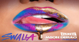 Swalla Song Lyrics Jason Derulo, Nicki Minaj