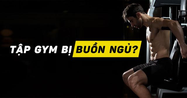 tap gym bi buon ngu