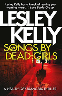 cover of book: Songs by Dead Girls - Lesley Kelly