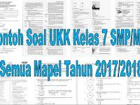 Contoh Soal UKK Kelas 7 SMP/MTs Semua Mapel Tahun 2017/2018