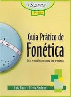 Guia pratico de fonetica de Luiz Roos