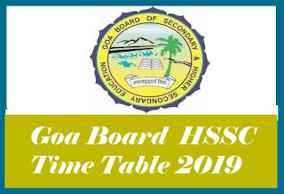 GBSHSE HSSC Time table 2018, GBSHSE 12th Time table 2018, Goa Board HSSC Time table