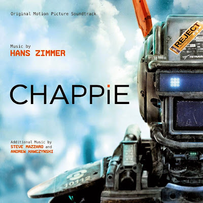 Chappie Song - Chappie Music - Chappie Soundtrack - Chappie Score