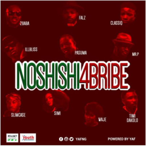 "Video: 2Baba, Simi, Pasuma, Falz, Mr P, Slimcase, & Others – ""No Shishi 4 Bribe"""