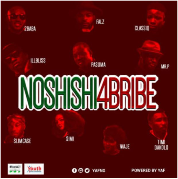 "Audio: 2Baba, Simi, Pasuma, Falz, Mr P, Slimcase, Waje & Others – ""No Shishi 4 Bribe"""