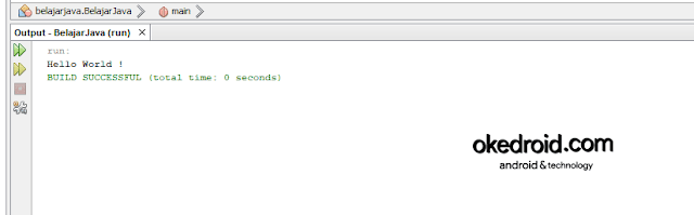 Output Hasil Contoh Kode Program Hello World Netbeans IDE