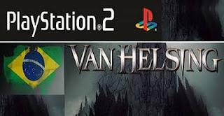 Logo Van Helsing 2004 Traduzido PT-BR site: Jogos sem vírus