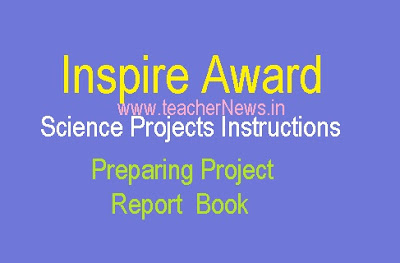 Inspire Award Science Projects 2019 - Instructions for Preparing Project Report  Book