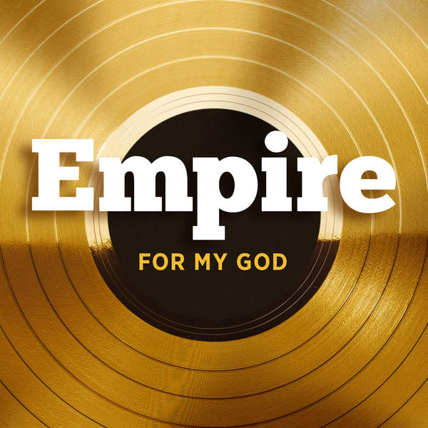 Empire Cast - For My God (feat. Jennifer Hudson) - Single Cover