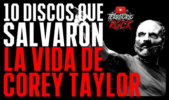 Los 10 discos que cambiaron la vida de Corey Taylor.