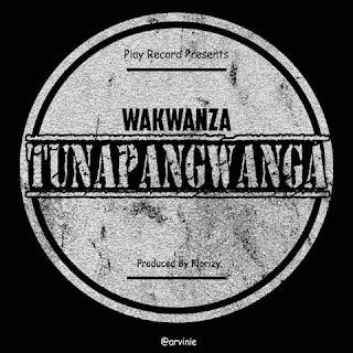 Wakwanza – Tunapangwanga