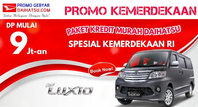 Promo Daihatsu Luxio - Spesial Promo Kemerdekaan Agustus 2017