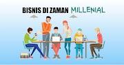 Peluang Bisnis Era Milenial yang Patut Anda Coba