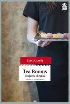 Tea Rooms: Mujeres Obreras- Luisa Carnés
