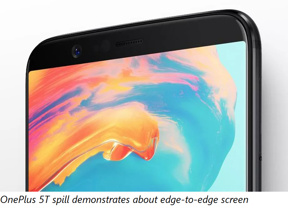 OnePlus 5T spill demonstrates about edge-to-edge screen