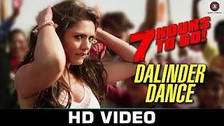 Dalinder Dance – 7 Hours to Go Hanif Shaikh Sumit Sethi Shiv Pandit & Sandeepa Dhar – YouTube