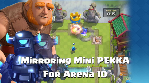 Deck Ganda Mini PEKKA Arena 10 Clash Royale