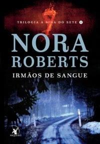 [Resenha] Irmãos de Sangue #01 - Nora Roberts
