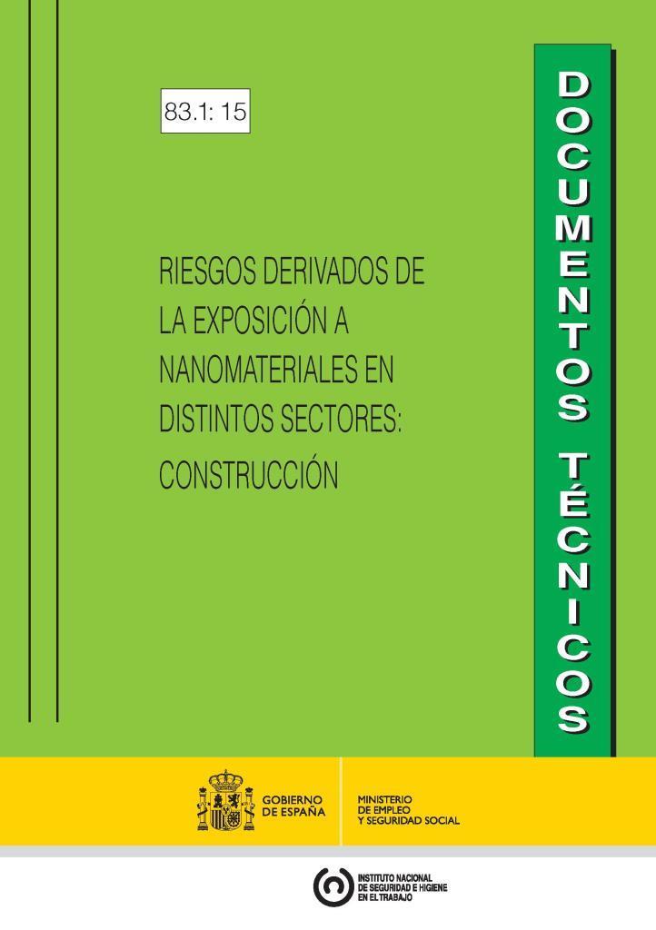 Riesgos derivados de la exposición a nanomateriales en distintos sectores: Construcción
