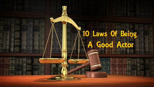 10 laws to be a good actor