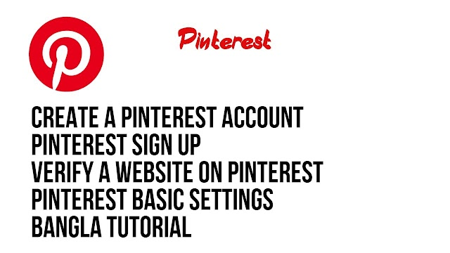 Create a Pinterest account | Sign Up and Verify a website | Basic settings