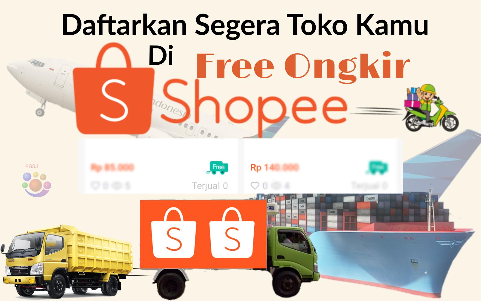 Cara Mengikuti Program Ongkir Grais Shopee Pgsj Online